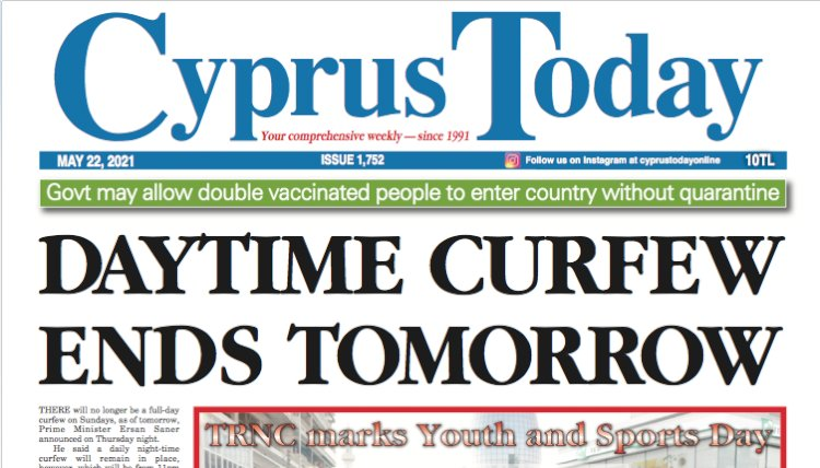 Cyprus Today 22 May 2021